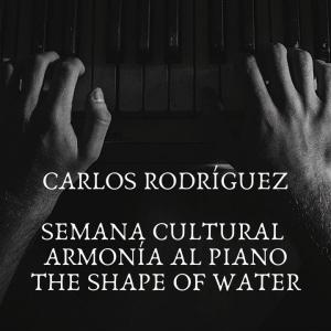 Carlos Rodriguez - Piano